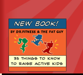 """35 Things to Know to Raise Active Kids"" by Adam Shafran & Lee Kantor"